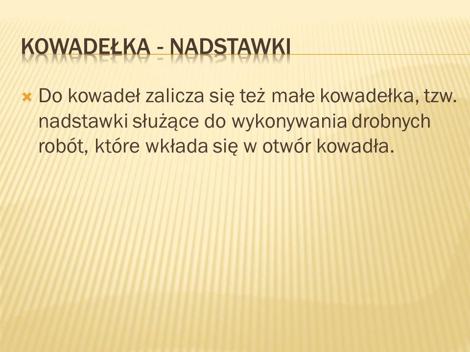 KOWADEŁKA - NADSTAWKI