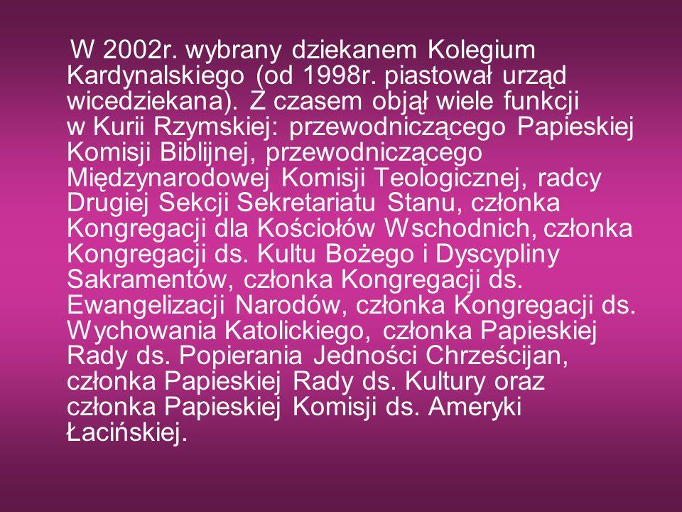 W 2002r. wybrany dziekanem Kolegium Kardynalskiego (od 1998r