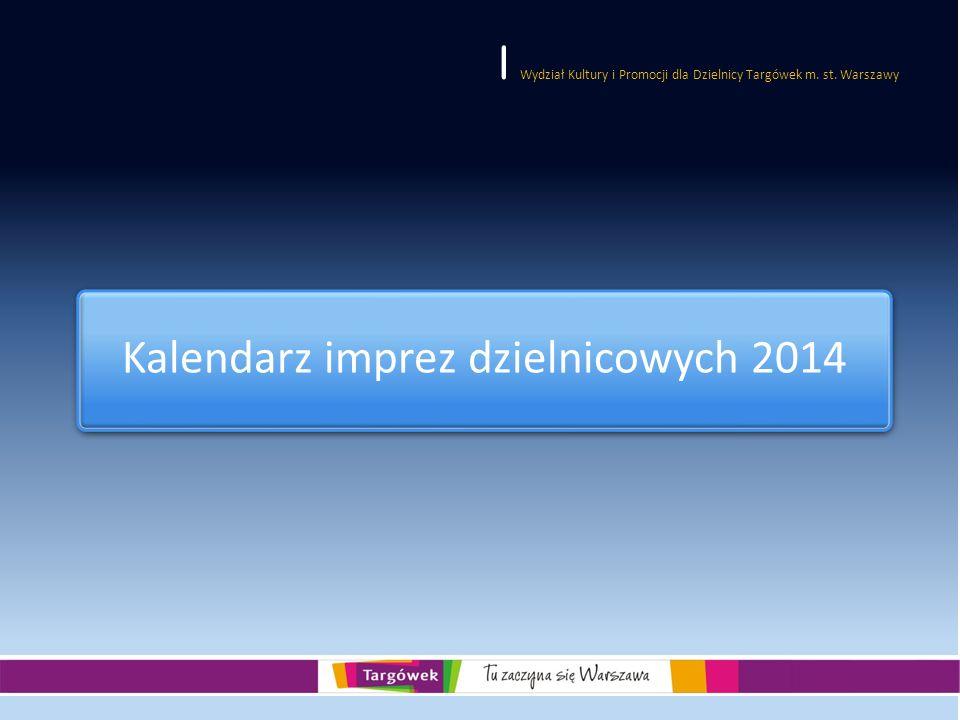 Kalendarz imprez dzielnicowych 2014