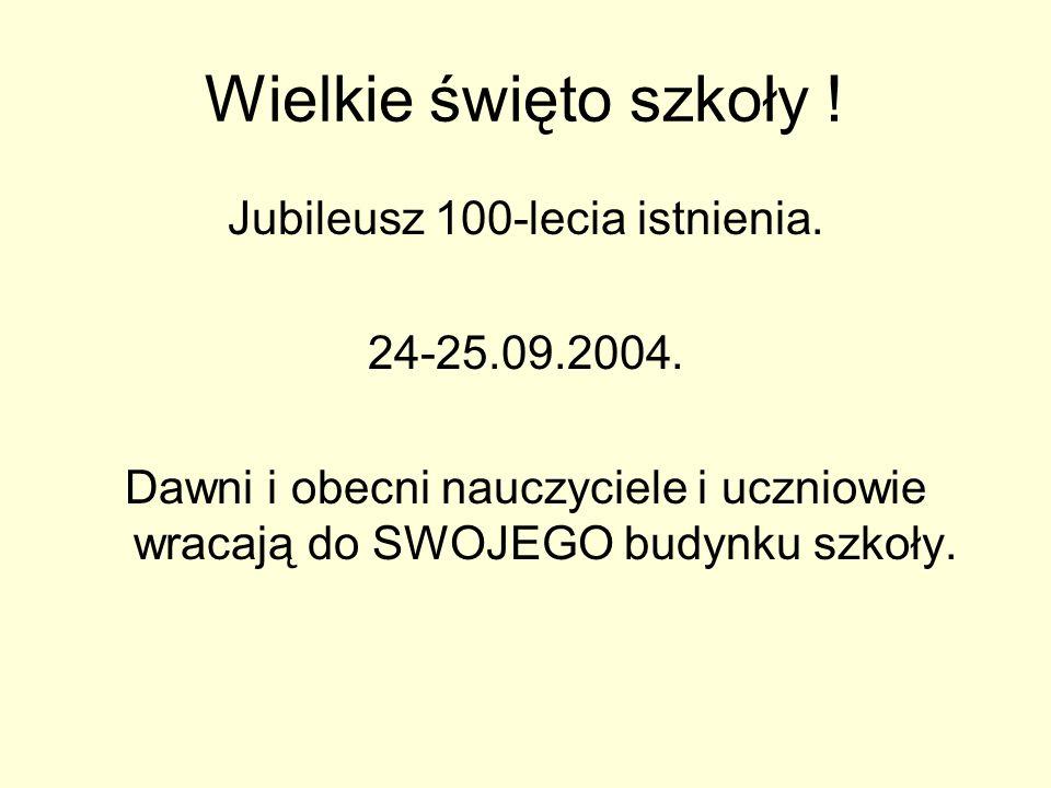 Jubileusz 100-lecia istnienia.