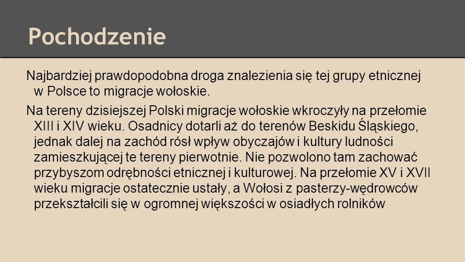 PochodzenieNajbardziej prawdopodobna droga znalezienia się tej grupy etnicznej w Polsce to migracje wołoskie.
