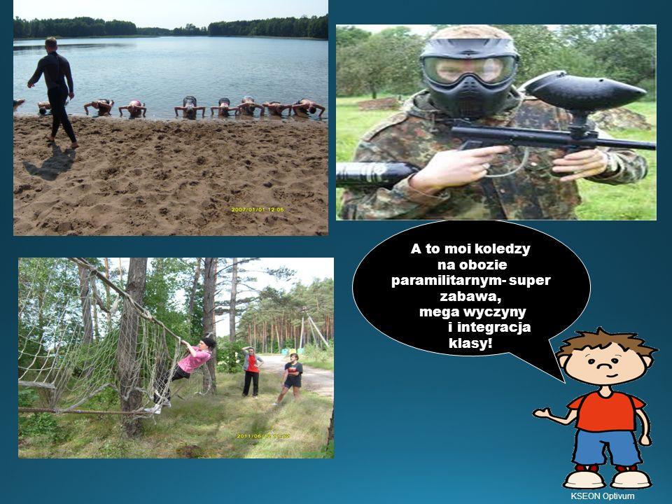 A to moi koledzy na obozie paramilitarnym- super zabawa, mega wyczyny i integracja klasy!