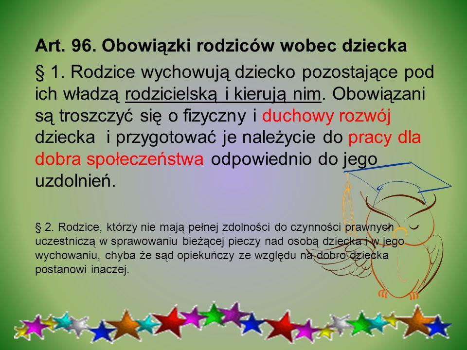 Art. 96. Obowiązki rodziców wobec dziecka