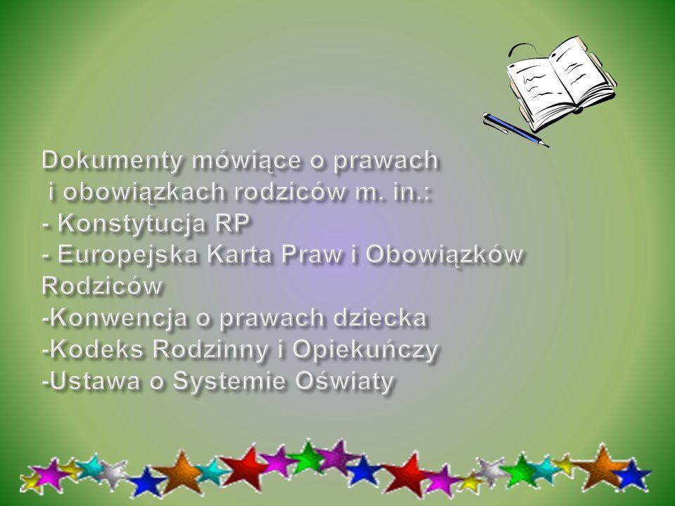 Dokumenty mówiące o prawach i obowiązkach rodziców m. in