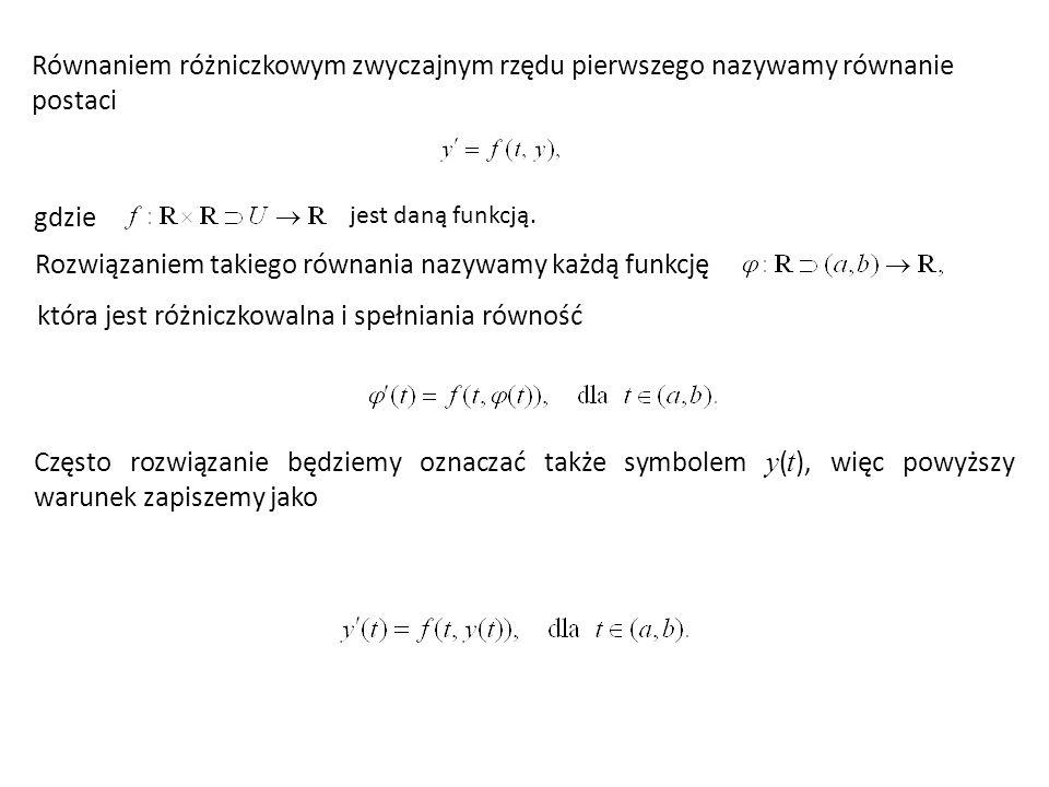 Rozwiązaniem takiego równania nazywamy każdą funkcję