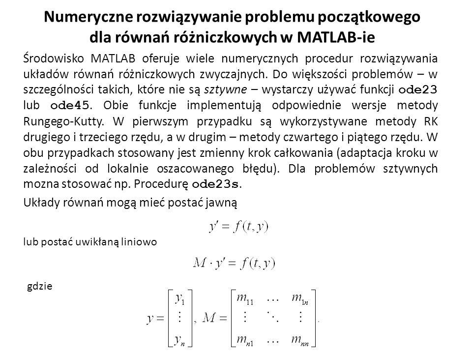 Numeryczne rozwiązywanie problemu początkowego dla równań różniczkowych w MATLAB-ie