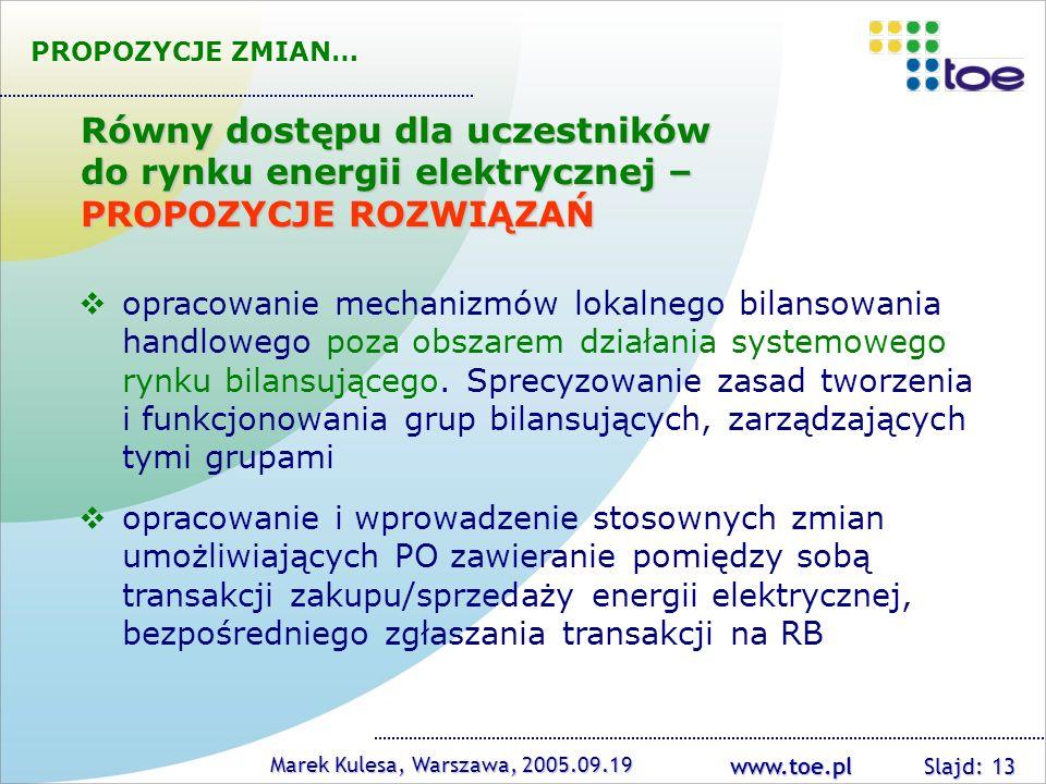 PROPOZYCJE ZMIAN… Równy dostępu dla uczestników do rynku energii elektrycznej – PROPOZYCJE ROZWIĄZAŃ.