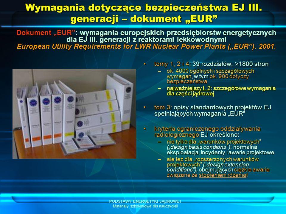 """Wymagania dotyczące bezpieczeństwa EJ III. generacji – dokument """"EUR"""