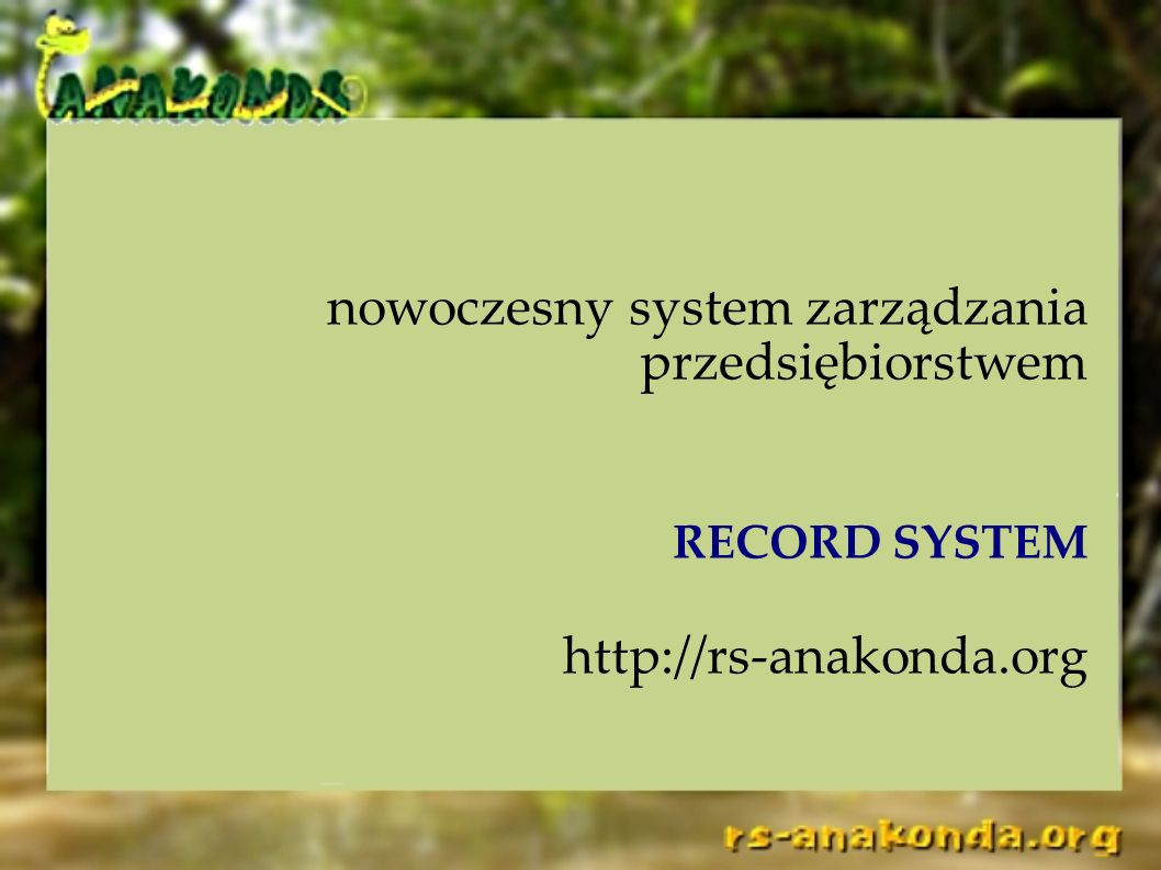 http://rs-anakonda.org nowoczesny system zarządzania przedsiębiorstwem