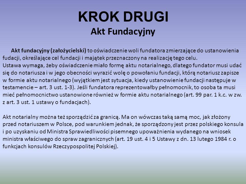 KROK DRUGI Akt Fundacyjny