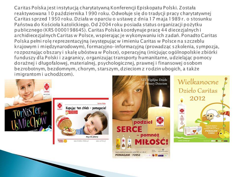 Caritas Polska jest instytucją charytatywną Konferencji Episkopatu Polski.