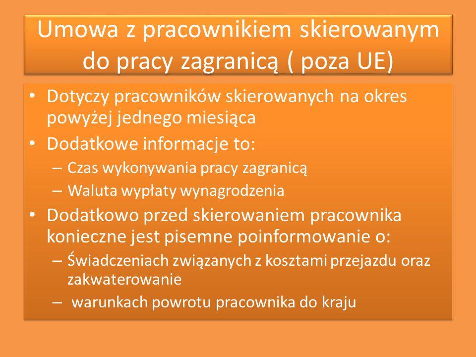 Umowa z pracownikiem skierowanym do pracy zagranicą ( poza UE)