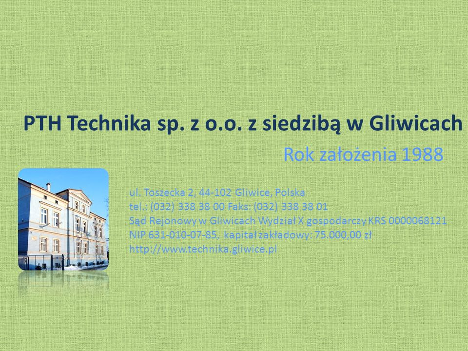 PTH Technika sp. z o.o. z siedzibą w Gliwicach