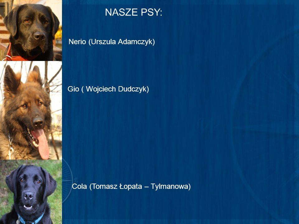 NASZE PSY: Nerio (Urszula Adamczyk) Gio ( Wojciech Dudczyk)