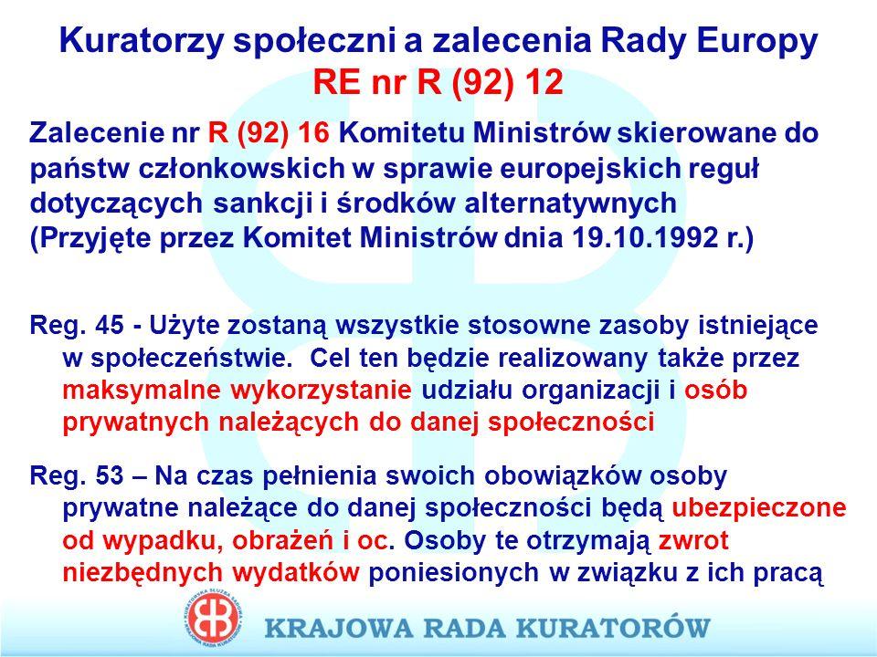 Kuratorzy społeczni a zalecenia Rady Europy RE nr R (92) 12