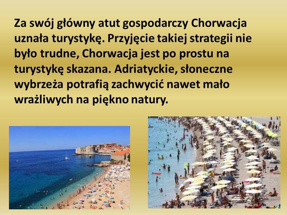 Za swój główny atut gospodarczy Chorwacja uznała turystykę