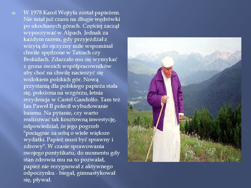 W 1978 Karol Wojtyła został papieżem