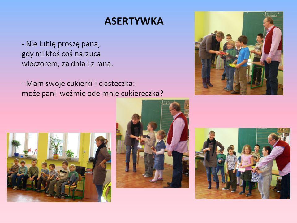 ASERTYWKA - Nie lubię proszę pana, gdy mi ktoś coś narzuca