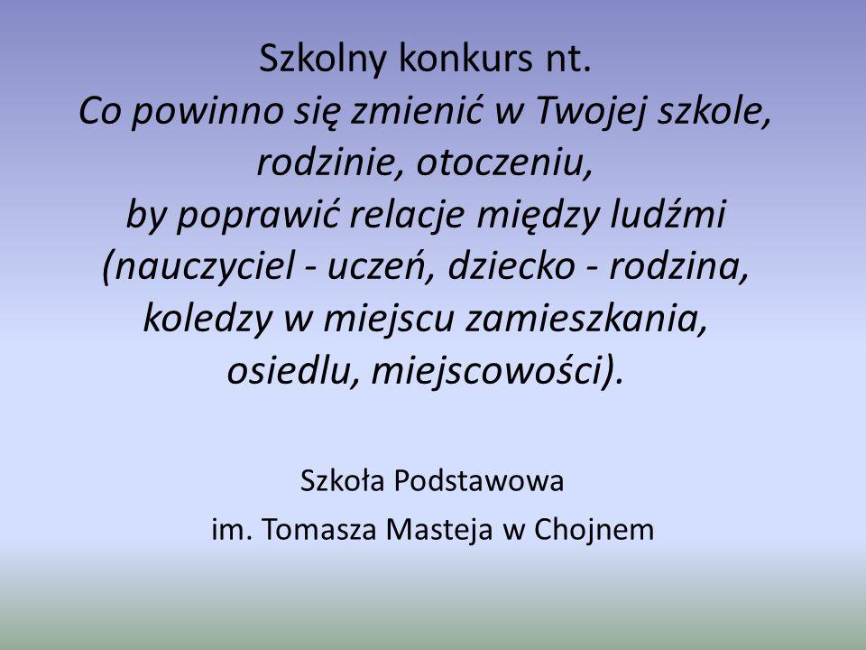 Szkoła Podstawowa im. Tomasza Masteja w Chojnem
