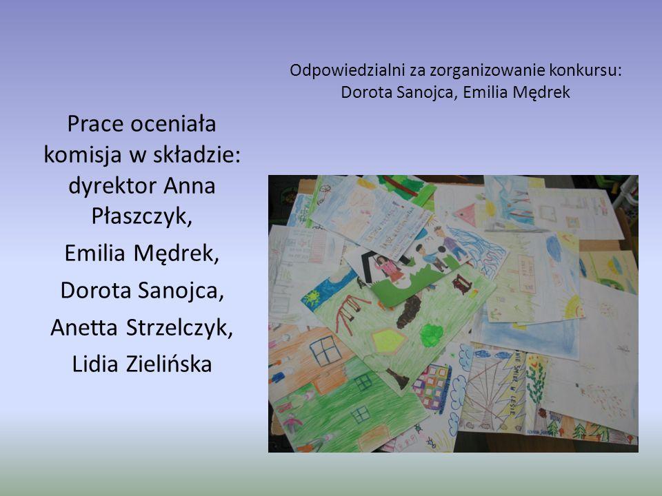 Prace oceniała komisja w składzie: dyrektor Anna Płaszczyk,