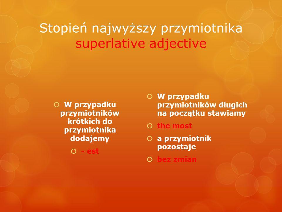 Stopień najwyższy przymiotnika superlative adjective