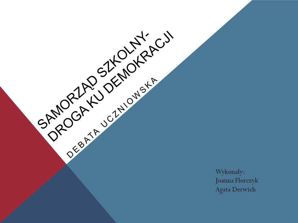 Samorząd Szkolny- Droga ku demokracji