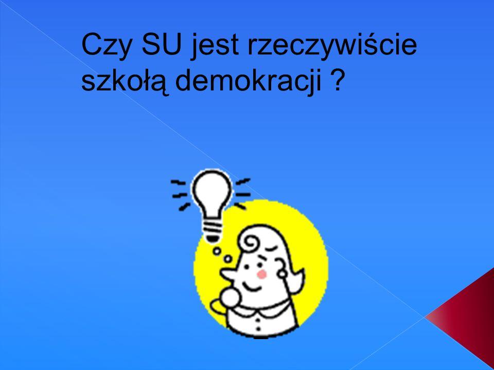 Czy SU jest rzeczywiście szkołą demokracji