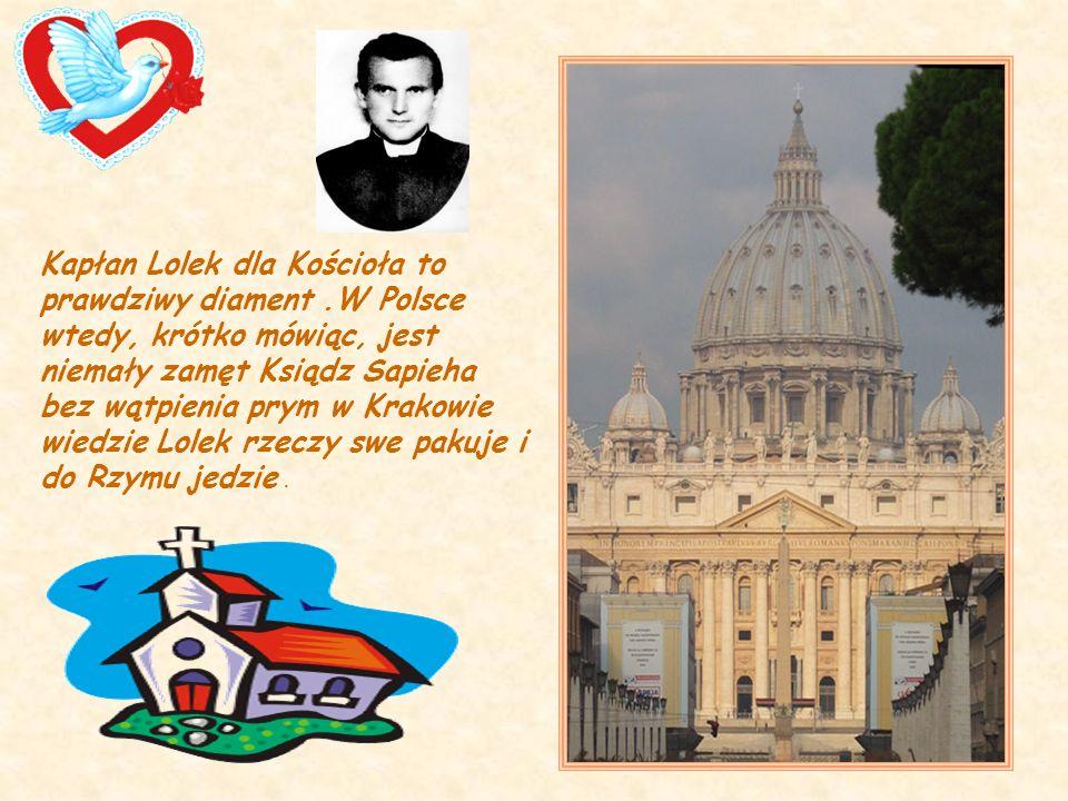 Kapłan Lolek dla Kościoła to prawdziwy diament