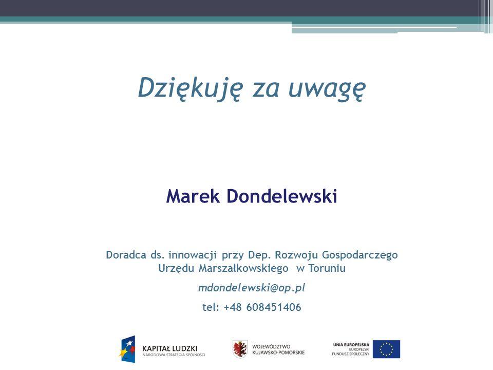 Dziękuję za uwagę Marek Dondelewski