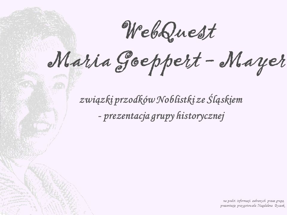 WebQuest Maria Goeppert - Mayer