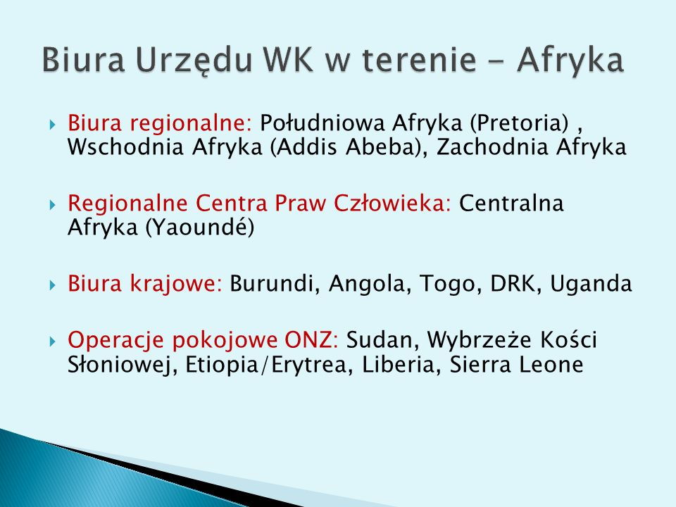 Biura Urzędu WK w terenie - Afryka