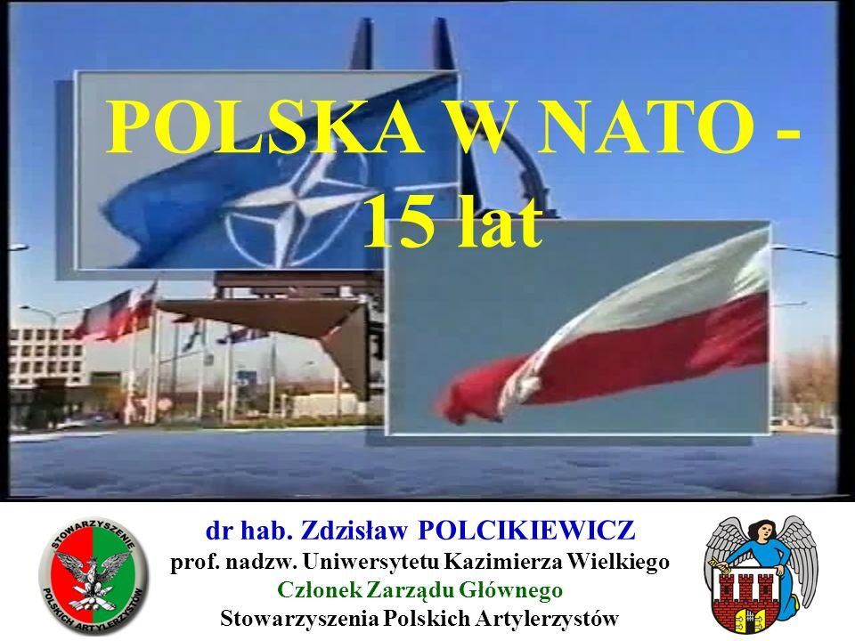 POLSKA W NATO - 15 lat dr hab. Zdzisław POLCIKIEWICZ