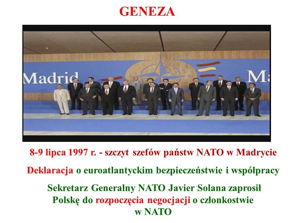 GENEZA 8-9 lipca 1997 r. - szczyt szefów państw NATO w Madrycie