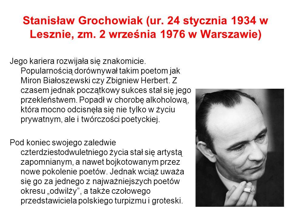 Stanisław Grochowiak (ur. 24 stycznia 1934 w Lesznie, zm