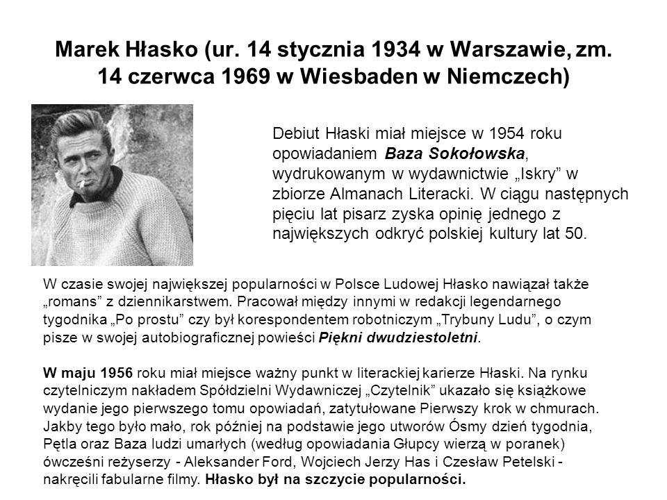 Marek Hłasko (ur. 14 stycznia 1934 w Warszawie, zm