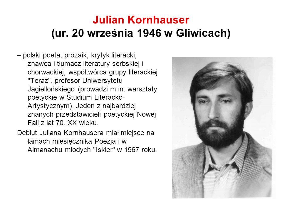 Julian Kornhauser (ur. 20 września 1946 w Gliwicach)