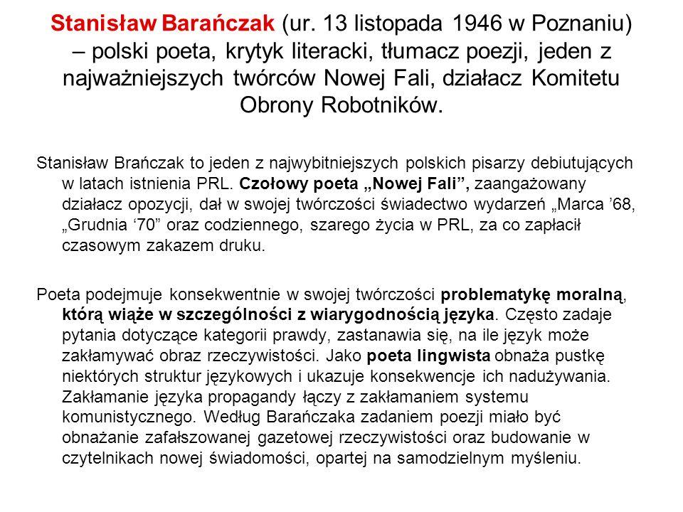 Stanisław Barańczak (ur