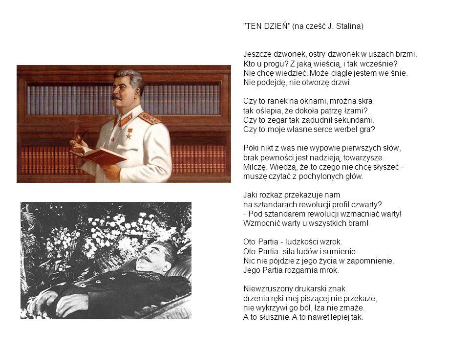 TEN DZIEŃ (na cześć J. Stalina)