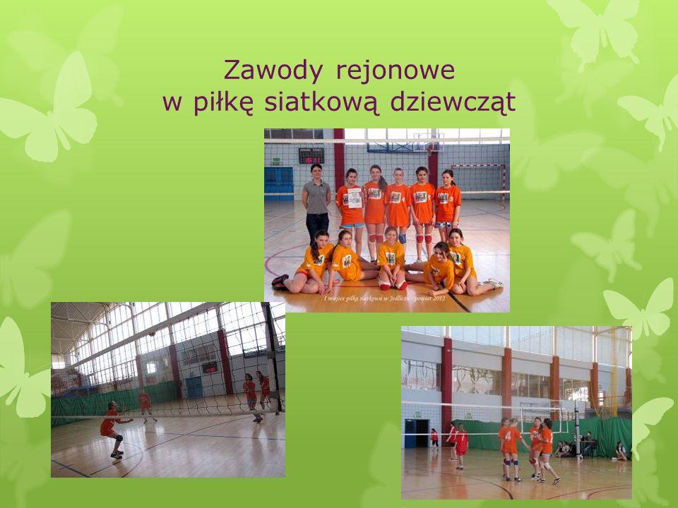 Zawody rejonowe w piłkę siatkową dziewcząt
