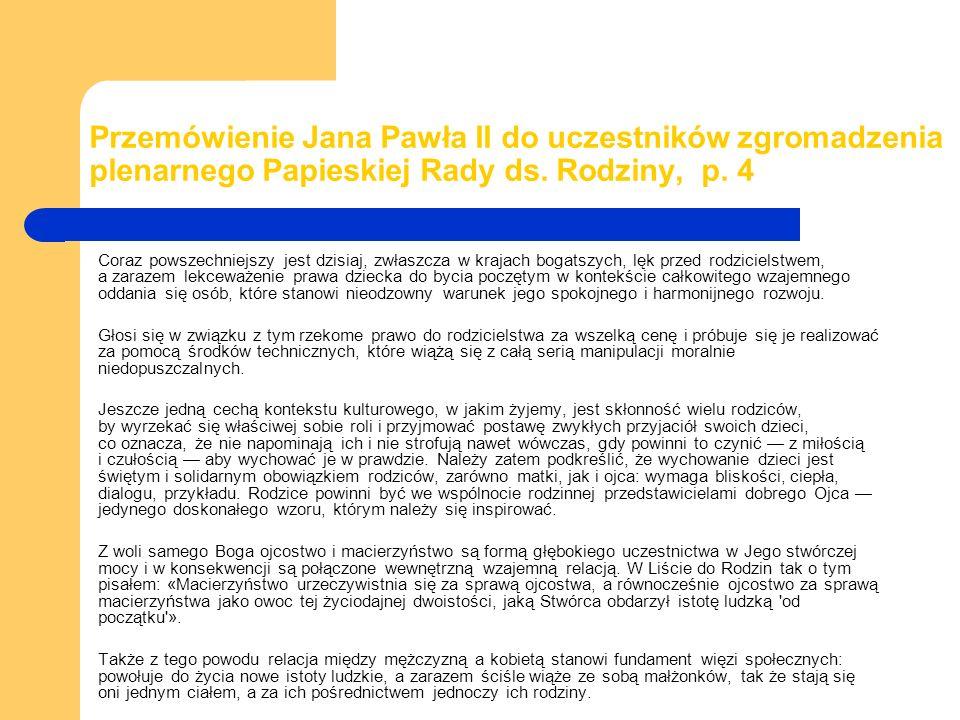 Przemówienie Jana Pawła II do uczestników zgromadzenia plenarnego Papieskiej Rady ds. Rodziny, p. 4