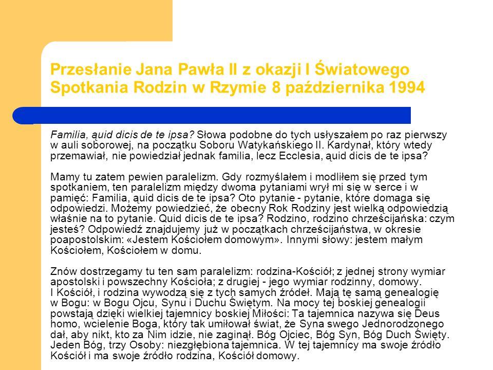 Przesłanie Jana Pawła II z okazji I Światowego Spotkania Rodzin w Rzymie 8 października 1994