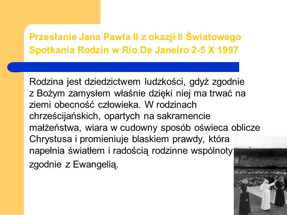 Przesłanie Jana Pawła II z okazji II Światowego Spotkania Rodzin w Rio De Janeiro 2-5 X 1997