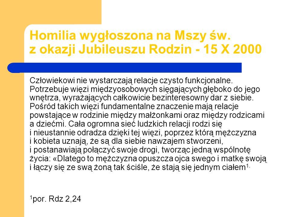 Homilia wygłoszona na Mszy św. z okazji Jubileuszu Rodzin - 15 X 2000