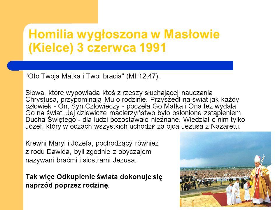 Homilia wygłoszona w Masłowie (Kielce) 3 czerwca 1991