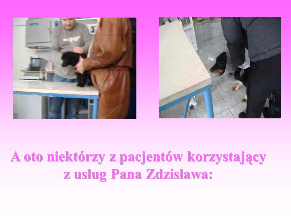 A oto niektórzy z pacjentów korzystający z usług Pana Zdzisława: