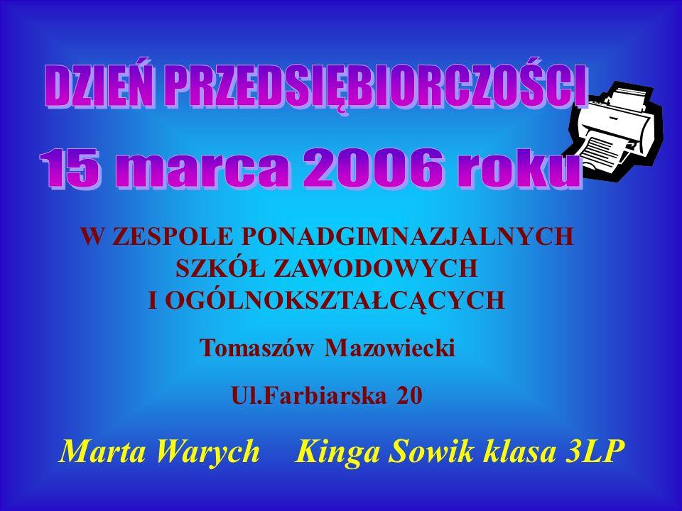 Marta Warych Kinga Sowik klasa 3LP