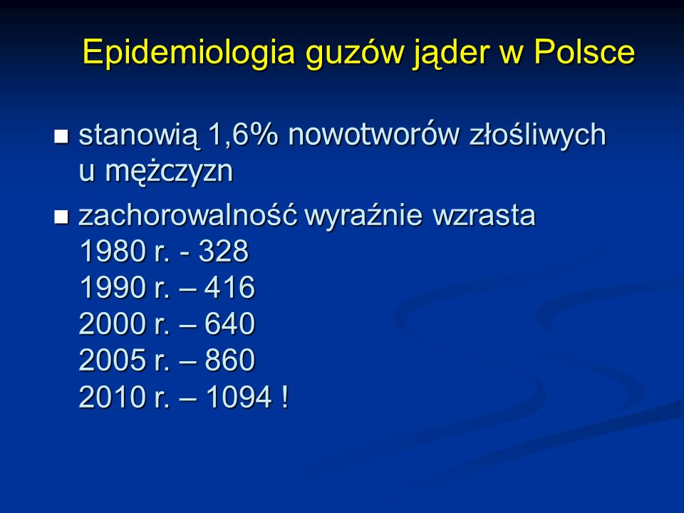 Epidemiologia guzów jąder w Polsce
