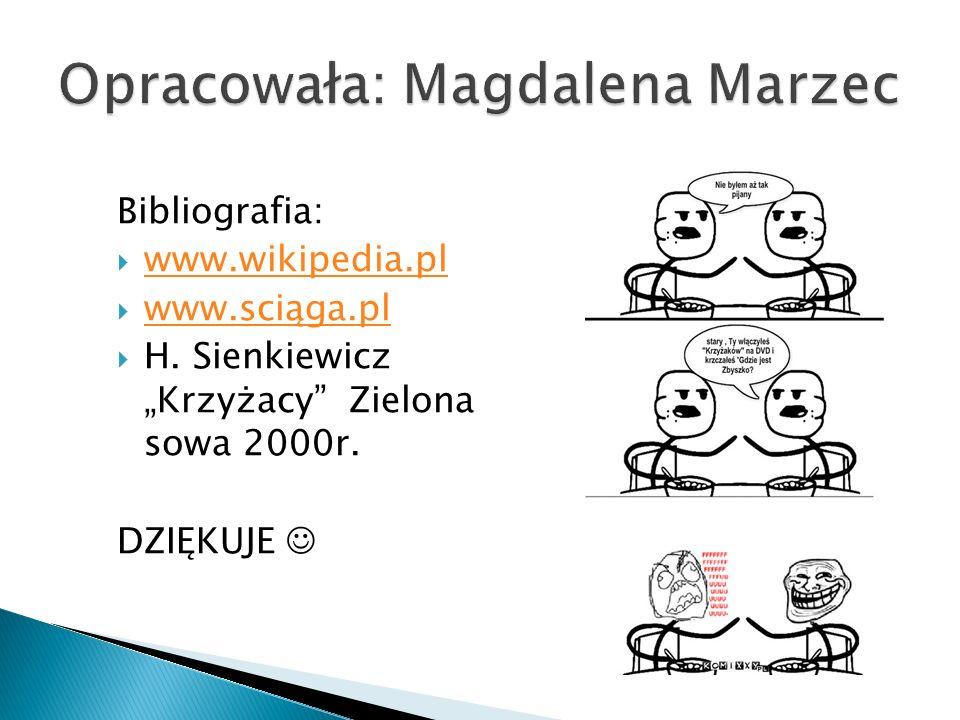 Opracowała: Magdalena Marzec