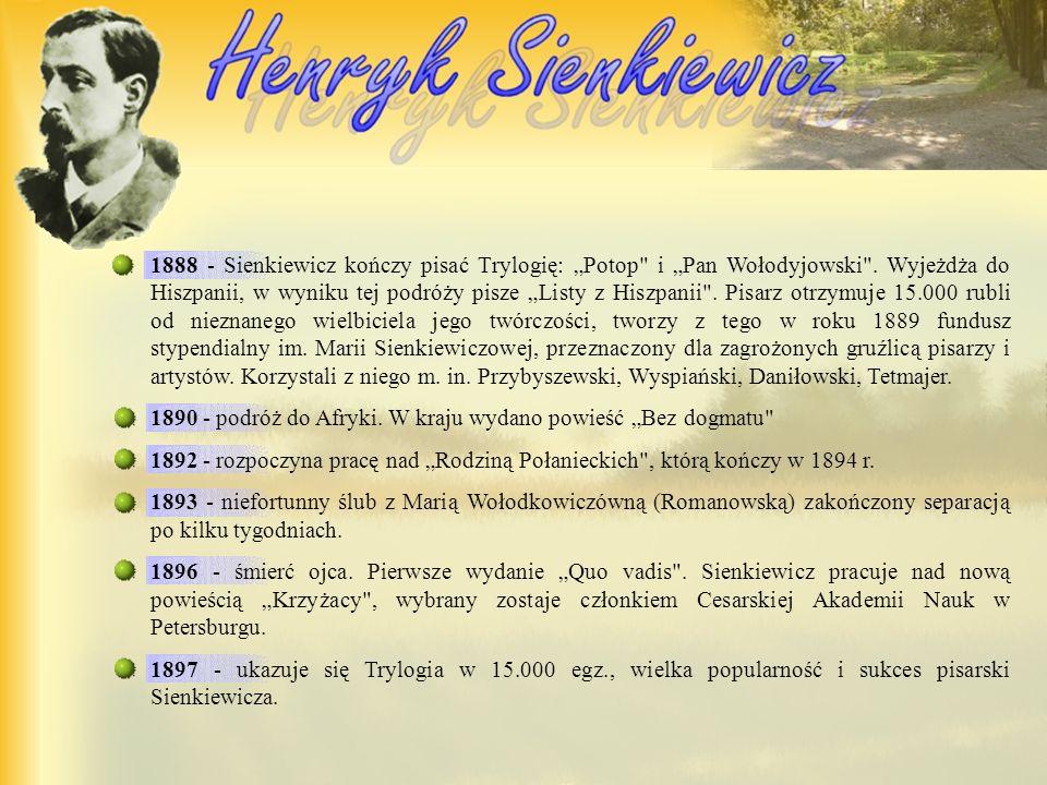 """1888 - Sienkiewicz kończy pisać Trylogię: """"Potop i """"Pan Wołodyjowski"""