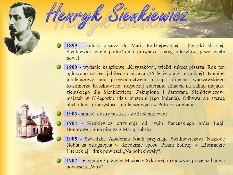 1899 - miłość pisarza do Marii Radziejewskiej - literatki śląskiej